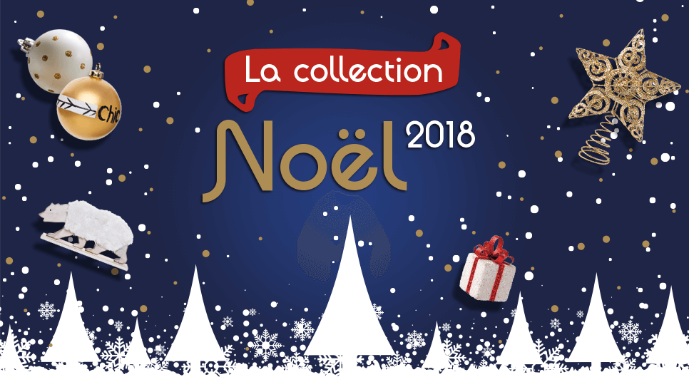 La collection Noël 2018