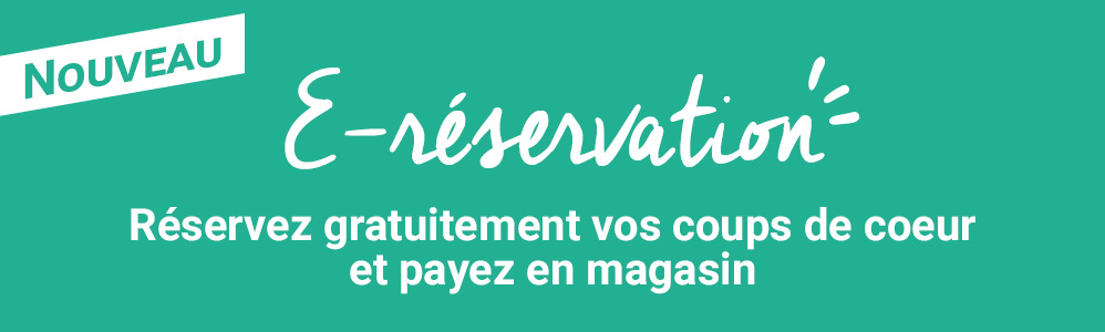 E-reservation : simple, rapide et efficace